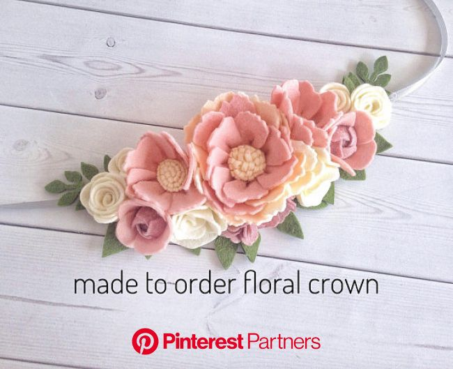Beautiful flower crown thats perfect for a photo shoot, birthday or just because. Made with creams, pinks an… | Felt flower headband, Felt flowers diy