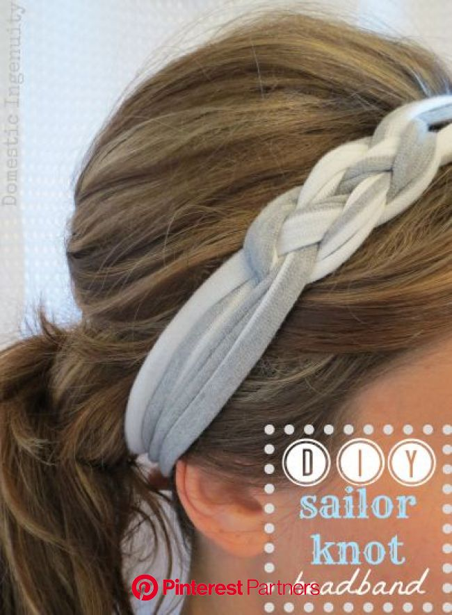 DIY Sailor Knot Headband | Sailor knots, Diy headband, Diy hairstyles