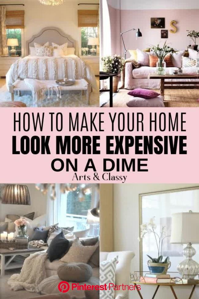 How to Make Your Home Look More Expensive [Video] | Living room on a budget, Home, Home look
