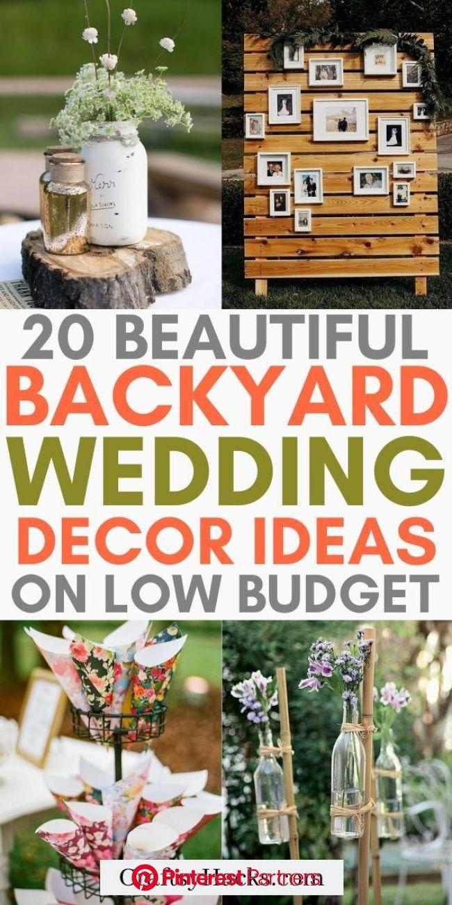 20 Creative Backyard Wedding Ideas On A Budget In 2020 Diy Backyard Wedding Wedding Decorations On A Budget Diy Outdoor Weddings Sayo